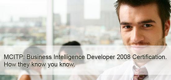What Is MCITP Business Intelligence Developer Certification
